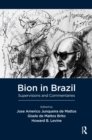 Bion in Brazil : Supervisions and Commentaries - eBook