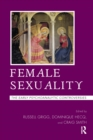 Female Sexuality : The Early Psychoanalytic Controversies - eBook