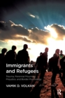 Immigrants and Refugees : Trauma, Perennial Mourning, Prejudice, and Border Psychology - eBook