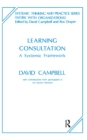 Learning Consultation : A Systemic Framework - eBook