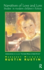 Narratives of Love and Loss : Studies in Modern Children's Fiction - eBook