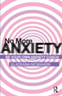 No More Anxiety! : Be Your Own Anxiety Coach - eBook