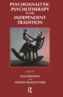 Psychoanalytic Psychotherapy in the Independent Tradition - eBook