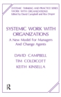 Systemic Work with Organizations : A New Model for Managers and Change Agents - eBook