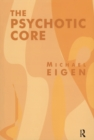 The Psychotic Core - eBook