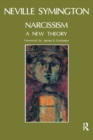 Narcissism : A New Theory - eBook
