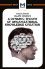 Ikujiro Nonaka's A Dynamic Theory of Organisational Knowledge Creation - eBook