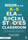 Rigor in the K-5 ELA and Social Studies Classroom : A Teacher Toolkit - eBook