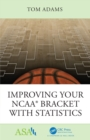 Improving Your NCAA(R) Bracket with Statistics - eBook