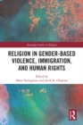 Religion in Gender-Based Violence, Immigration, and Human Rights - eBook