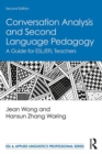 Conversation Analysis and Second Language Pedagogy : A Guide for ESL/EFL Teachers - eBook