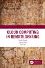 Cloud Computing in Remote Sensing - eBook