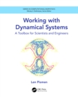 Working with Dynamical Systems : A Toolbox for Scientists and Engineers - eBook