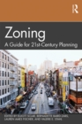 Zoning : A Guide for 21st-Century Planning - eBook