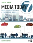 Media Today : Mass Communication in a Converging World - eBook