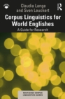 Corpus Linguistics for World Englishes : A Guide for Research - eBook