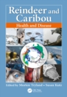 Reindeer and Caribou : Health and Disease - eBook