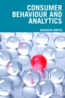 Consumer Behaviour and Analytics : Data Driven Decision Making - eBook