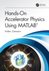 Hands-On Accelerator Physics Using MATLAB(R) - eBook