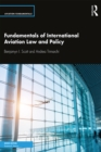 Fundamentals of International Aviation Law and Policy - eBook