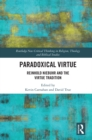 Paradoxical Virtue : Reinhold Niebuhr and the Virtue Tradition - eBook
