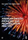 American English Phonetics and Pronunciation Practice - eBook
