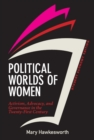 Political Worlds of Women, Student Economy Edition : Activism, Advocacy, and Governance in the Twenty-First Century - eBook