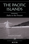 The Pacific Islands : Paths To The Present - eBook