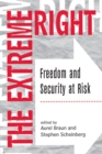 The Extreme Right : Freedom And Security At Risk - eBook