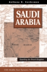 Saudi Arabia : Guarding The Desert Kingdom - eBook