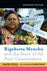 Rigoberta Menchu And The Story Of All Poor Guatemalans - eBook