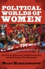 Political Worlds of Women : Activism, Advocacy, and Governance in the Twenty-First Century - eBook