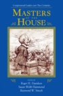 Masters Of The House : Congressional Leadership Over Two Centuries - eBook