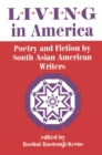 Living In America : Poetry And Fiction By South Asian American Writers - eBook