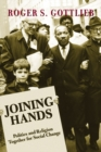 Joining Hands : Politics And Religion Together For Social Change - eBook