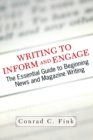 Writing To Inform And Engage : The Essential Guide To Beginning News And Magazine Writing - eBook
