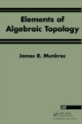 Elements Of Algebraic Topology - eBook