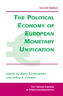 The Political Economy Of European Monetary Unification - eBook
