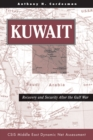 Kuwait : Recovery And Security After The Gulf War - eBook