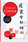 Changing China : A Geographic Appraisal - eBook