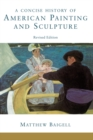 A Concise History Of American Painting And Sculpture : Revised Edition - eBook