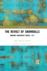 The Revolt of Snowballs : Murano Confronts Venice, 1511 - eBook