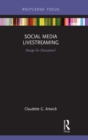 Social Media Livestreaming : Design for Disruption? - eBook