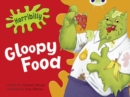 Bug Club Green B/1B Horribilly: Gloopy Food 6-pack - Book