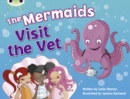 Bug Club Blue (KS1) B/1B The Mermaids Visit the Vet 6-pack - Book