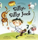 Bug Club Green C/1B Silly, Silly Jack 6-pack - Book