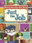 Bug Club Turquoise B/1A Pete's Peculiar Pet Shop: Just the Job 6-pack - Book