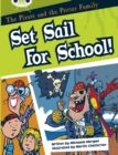 Bug Club White B/2A The Pirate and the Potter Family: Set Sail for School 6-pack - Book