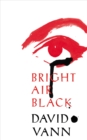 Bright Air Black - Book