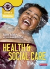 Level 2 Health and Social Care Diploma: Candidate Book 3rd edition - Book